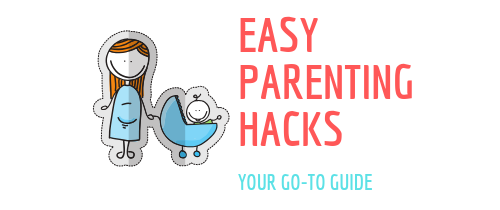 Easy Parenting Hacks
